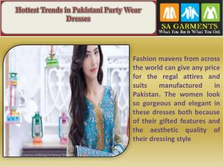 Hottest Trends in Pakistani Party Wear Dresses