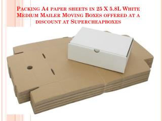 Packing A4 paper sheets in 25 X 5.8L White Medium Mailer Moving Boxes offered at a discount at Supercheapboxes