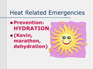 Heat Related Emergencies