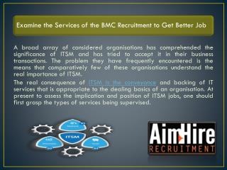 Examine the Services of the BMC Recruitment to Get Better Job