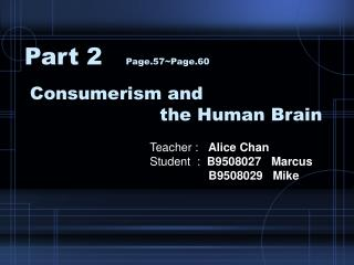 Consumerism and                        the Human Brain