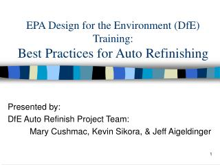 EPA Design for the Environment (DfE) Training: Best Practices for Auto Refinishing