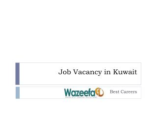Latest Job Vacancy in Kuwait