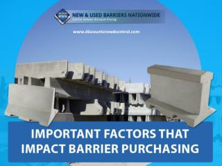 Major Factors that Influence the Purchase of Barriers