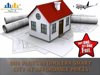 Buy Plots in Dholera Smart City at Affordable Prices