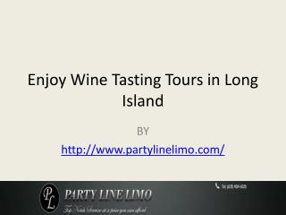 Enjoy Wine Tasting Tours in Long Island