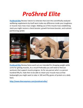ProShred Elite Great Muscles In Few Days