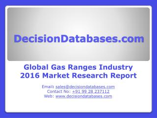 Global Gas Ranges Industry Analysis and Revenue Forecast 2016