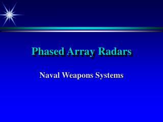 Phased Array Radars