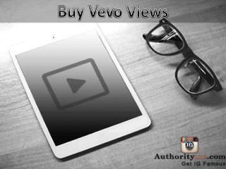 Buy More Vevo Views