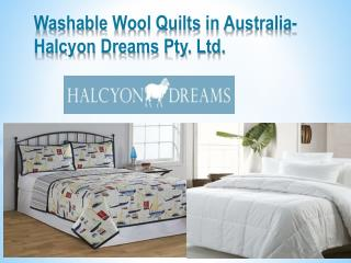 Washable Wool Quilts in Australia - Halcyon Dreams Pty. Ltd.