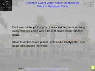Amanora Sweet Water Villas: Independent Villas In Hadapsar Pune