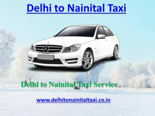 Delhi to Nainital Taxi | Innova Taxi Delhi to Nainital