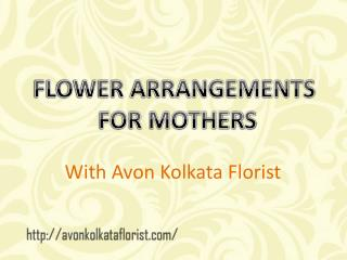 Mother's Day Flowers Delivery In Kolkata