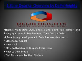 L Zone Dwarka- Overview by Delhi Heights