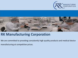 Services of medical manufacturing companies