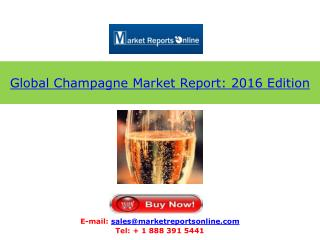 2016 Edition: Global Champagne Market Analysis