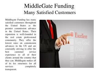 MiddleGate Funding Many Satisfied Customers