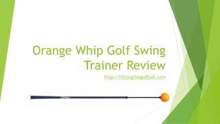 Orange whip golf swing trainer review