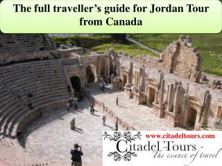 The full traveller's guide for Jordan Tour from Canada