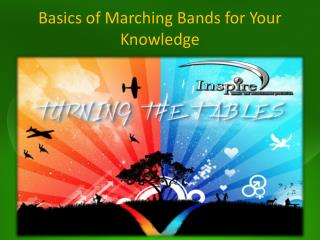 Basics of Marching Bands for Your Knowledge