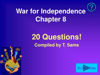 War for Independence Chapter 8