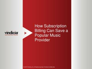 How Subscription Billing Can Save a Popular Music Provider