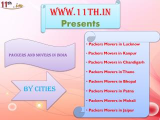 Packers and Movers in Kanpur @ http://www.11th.in/packers-and-movers-kanpur/