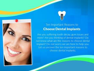 Reasons to Get Dental Implants