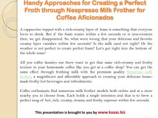 Handy Approaches for Creating a Perfect Froth Through Nespresso Milk Frother for Coffee Aficionados