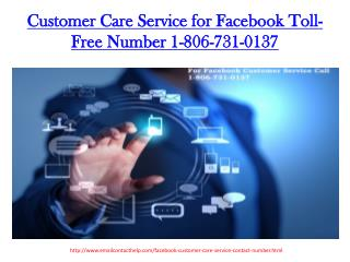 Contact Facebook Customer Care Service 1-806-731-0137