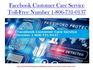 Facebook Customer Care Service Number 1-806-731-0137 Toll-Free