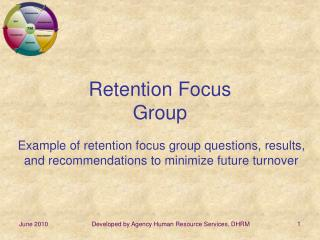 Retention Focus Group