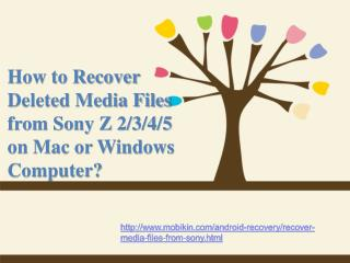 How to Recover Deleted Media Files from Sony on Mac or Windows Computer