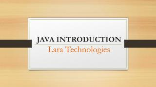 Java Introduction by Lara Technologies
