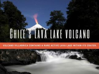 Chile's lava lake volcano