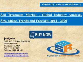 Soil Treatment Market Industry Analysis, Size, Share, Trends and Forecast, 2016 - 2020