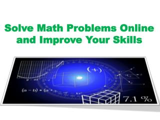 Solve Math Problems Online and Improve Your Skills