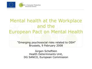 Mental health at the Workplace and the  European Pact on Mental Health