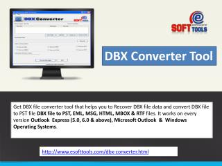 DBX to PST Converter to Recover DBX & convert DBX to PST