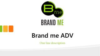 Brand Me Adv's Skills in Outdoor Advertising