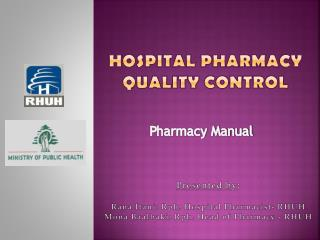 Hospital pharmacy  Quality control