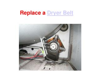 Replace a dryer belt