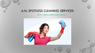 Cleaning Services Blacktown - A.N. Spotless Cleaning Services
