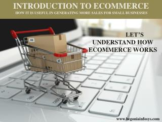 Ecommerce and Its benefits for Small Businesses
