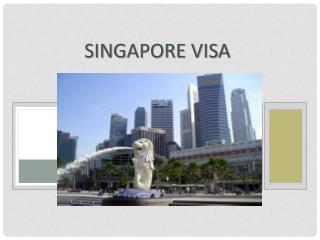 Singapore e-Visa for Indian Passport Holders