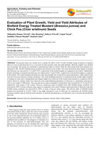 Evaluation of Plant Growth, Yield and Yield Attributes of Biofield Energy Treated Mustard (Brassica juncea) and Chick Pe