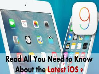 Read some latest iOS9 News and the hidden features in it