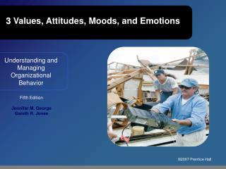 3  Values, Attitudes, Moods, and Emotions