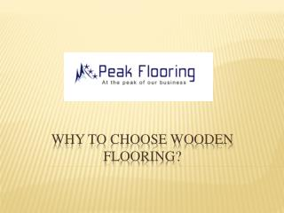 Why to choose wooden flooring